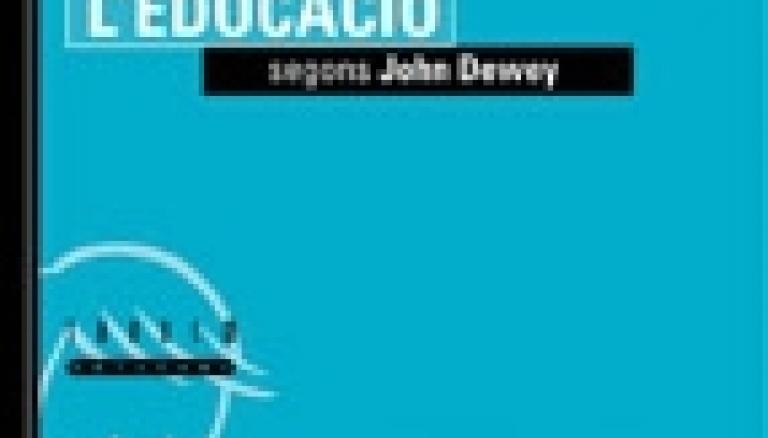 Presentem <i>L'educació segons John Dewey</i>