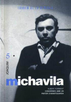 Joaquim Michavila. Converses amb un pintor d'avantguarda