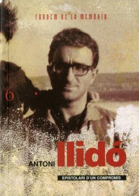Antoni Llidó. Epistolari d'un compromís