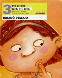 Rosegó s'escapa (català oriental)