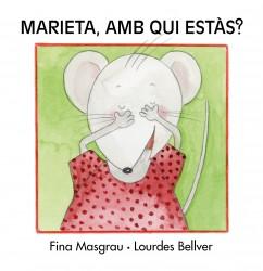 Marieta, amb qui estàs?