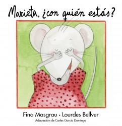 Marieta, ¿con quién estás?