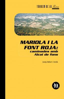 Mariola i la Font Roja: caminades amb Alcoi de fons