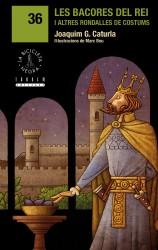 Les bacores del rei i altres rondalles de costums