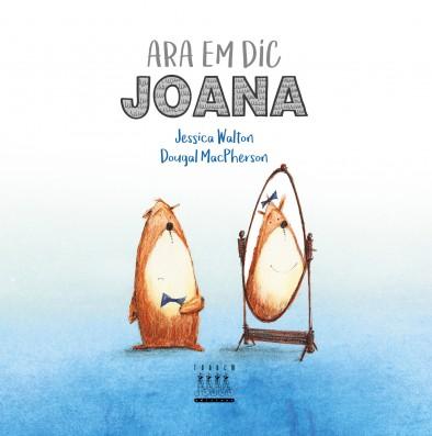 Ara em dic Joana