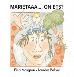 MARIETA... ON ETS? (En majúscula)