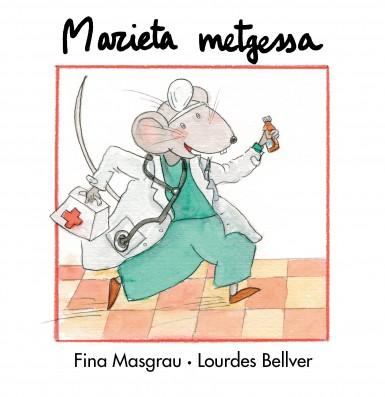 Marieta metgessa (tapa dura)
