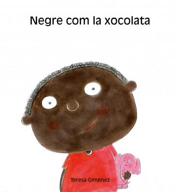 Negre com la xocolata