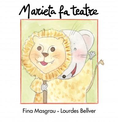 Marieta fa teatre (tapa dura)