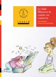La fada Minerva fa contes en conserva