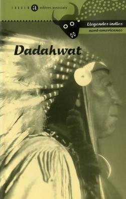 Dadahwat. Llegendes índies nordamericanes
