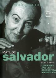 Matilde Salvador. Converses amb una compositora apassionada