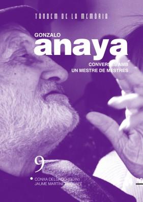 Gonzalo Anaya. Converses amb un mestre de mestres