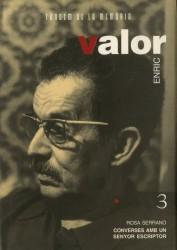 Enric Valor. Converses amb un senyor escriptor