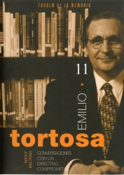 Emilio Tortosa. Conversaciones con un directivo comprometido.