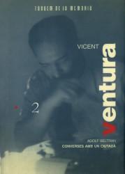 Vicent Ventura. Converses amb un ciutadà