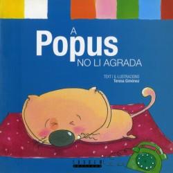 A Popus no li agrada