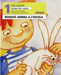 Rosegó arriba a l'escola (català oriental)