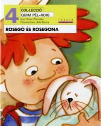 Rosegó és Rosegona (català oriental)
